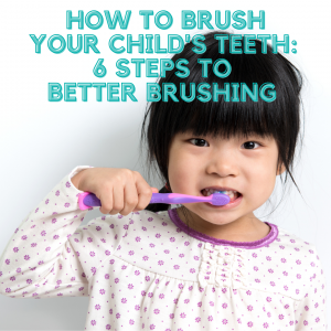 How to brush Your Child's Teeth, Trobough Dental, Troy Trobough DDS